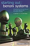 Starting Out: Benoni Systems (starting Out - Everyman Chess)-Alex Raetsky Maxim Chetverik