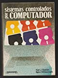 img - for Sistemas Controlados Para Computador (Spanish Edition) book / textbook / text book