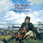 The River Flows On | Maggie Craig