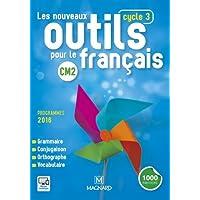 Les nouveaux outils pour le français CM2 (Cycle 3) : Manuel de l'élève