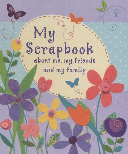 My Scrapbook: About Me, My Friends and My Family ()