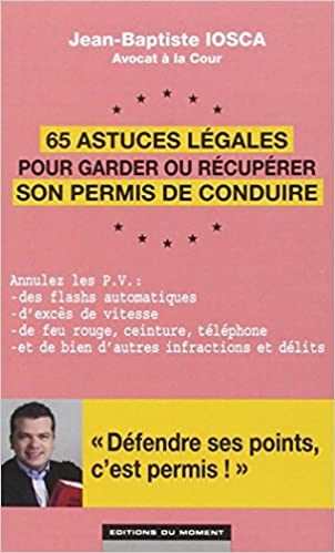 Téléchargement 65 astuces légales pour garder ou récupérer son permis de conduire epub pdf