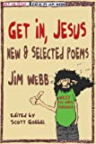 img - for Get In, Jesus book / textbook / text book
