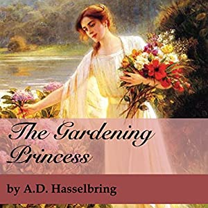 The Gardening Princess Audiobook
