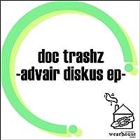 Advair Diskus (Doc Trashz 70s Remix)