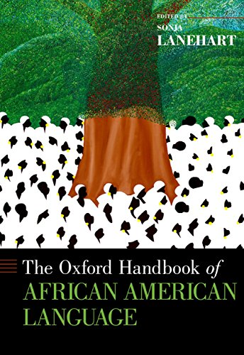Download The Oxford Handbook of African American Language (Oxford Handbooks) Pdf