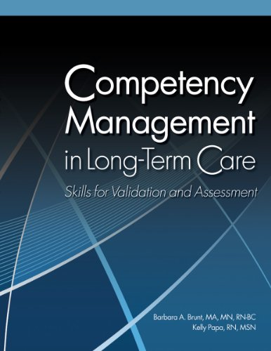 Competency Management in Long-Term Care: Skills for Validation and Assessment by HCPro