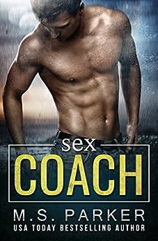Sex Coach by [Parker, M. S.]