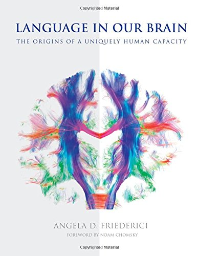Language in Our Brain: The Origins of a Uniquely Human Capacity (The MIT Press) by The MIT Press