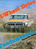Four-Wheel Drive Fundamentals, Granville L. King, 0877990352