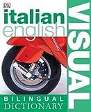 Italian-English Bilingual Visual Dictionary (DK Bilingual Dictionaries) (Italian and English Edition)