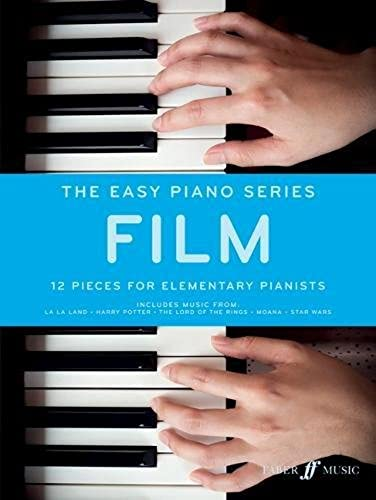 The Easy Piano Series: Film: 12 Pieces for Elementary Pianists