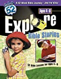 Explore Bible Stories, Route 52 Staff and Standard Publishing Staff, 0784713278