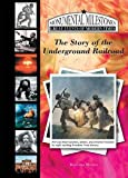 The Story of the Underground Railroad, KaaVonia Hinton, 1584157399