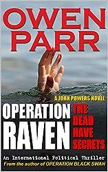 OPERATION RAVEN —The Dead Have Secrets: A John Powers Thriller Novel (John Powers Novel Book 2)