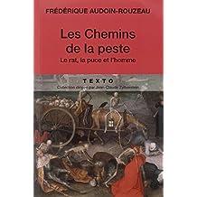 CHEMINS DE LA PESTE (LES)