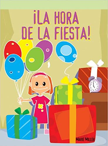 La Fiesta (Spanish Edition)