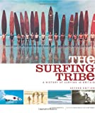 The Surfing Tribe, Roger Mansfield, 0952364603