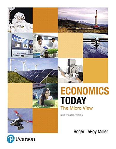 Economics Today: The Micro View Plus MyLab Economics with Pearson eText -- Access Card Package (19th Edition)