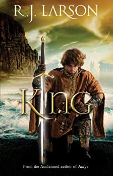 King (Books of the Infinite Book #3) by [Larson, R. J.]