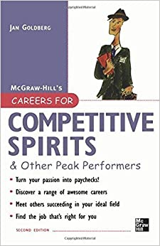 Careers for Competitive Spirits & Other Peak Performers (Careers For Series) by Jan Goldberg (2006-10-11)