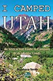 I Camped Utah: An Interactive Guide to Camping