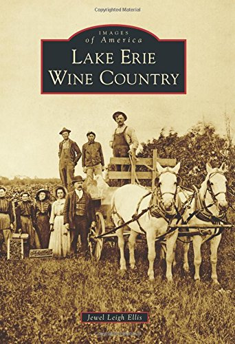 Lake Erie Wine Country (Images of America)