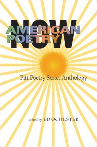 American Poetry Now: Pitt Poetry Series Anthology