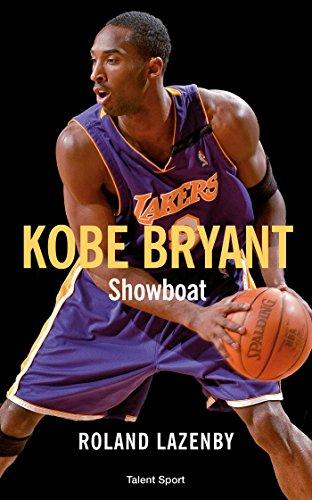 Amazon.com  Kobe Bryant - Showboat (French Edition) eBook  Roland ... 1cdddadf2a94