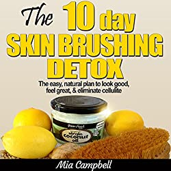 The 10-Day Skin Brushing Detox