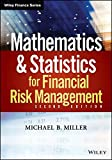 Mathematics and Statistics for Financial Risk Management (Wiley Finance Editions)