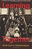 img - for Learning Together: A History of Coeducation in American Public Schools by David Tyack (1992-12-03) book / textbook / text book