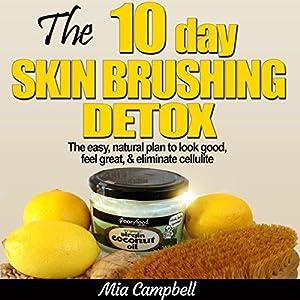 The 10-Day Skin Brushing Detox Audiobook