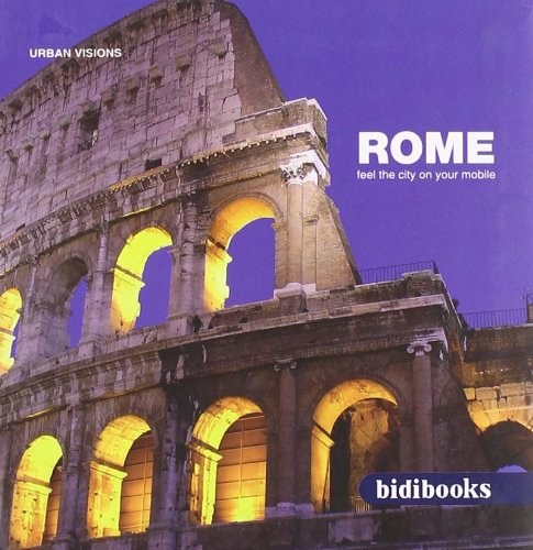 Descargar Libro Rome Feel The City On Your Mobile Staff Bidimobile