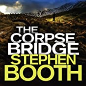 The Corpse Bridge: Cooper and Fry, Book 14 | Stephen Booth