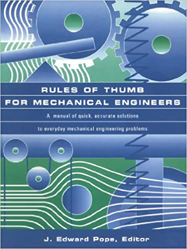 Rules of thumb for mechanical engineers j edward pope rules of thumb for mechanical engineers 1st edition fandeluxe Choice Image