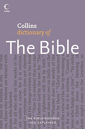 Collins Dictionary of The Bible (Collins Dictionary Of... S.)