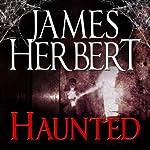 Haunted: David Ash Series, Book 1   James Herbert