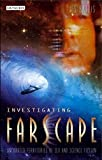 """Investigating """"Farscape"""": Uncharted Territories of Sex and Science"""