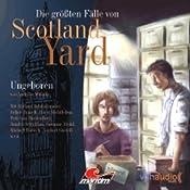 Ungeboren (Die größten Fälle von Scotland Yard) | Andreas Masuth