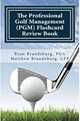 Professional Golf Management (PGM) Flashcard Review Book: Comprehensive Flashcards for PGM Levels 1, 2, and 3 (3rd Edition) Paperback