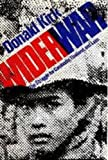 Wider War : The Struggle for Cambodia, Thailand and Laos, Kirk, Donald, 0970972806