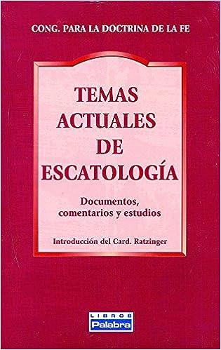 Temas actuales de escatología (Libros Palabra): Amazon.es: Congregación para la Doctrina de la Fe, Comisión Teológica Internacional: Libros