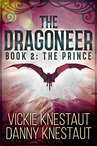 The Dragoneer: Book 2: The Prince