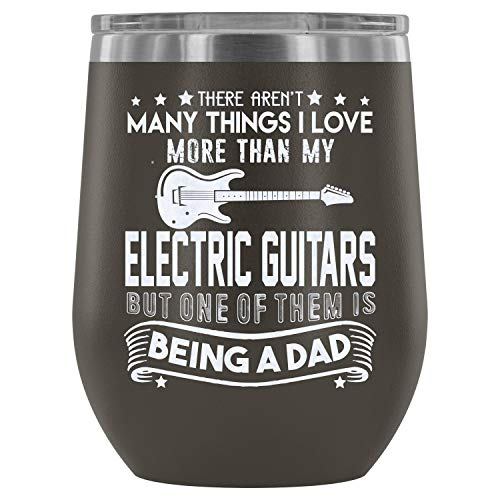 Mom Mug-Stainless Steel Tumbler Cup with Lids for Wine, I Love My Electric Guitars Wine Tumbler, Guitarist Dad Vacuum Insulated Wine Tumbler (Wine Tumbler 12Oz - Pewter)]()