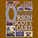 Lost Songs: The Hidden Stories: Book Five of Maps in a Mirror Audiobook by Orson Scott Card Narrated by David Birney, Cassandra Campbell, Gabrielle de Cuir
