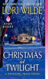 Christmas at Twilight: A Twilight, Texas Novel by  Lori Wilde in stock, buy online here