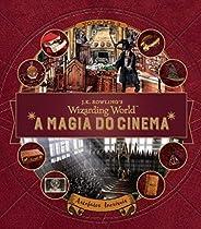 A Magia do Cinema. Criaturas Curiosas. Artefatos Incríveis - Volume 3