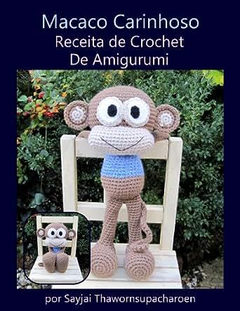Amazon.com: Macaco Carinhoso Receita de Crochet De Amigurumi (Bonecos