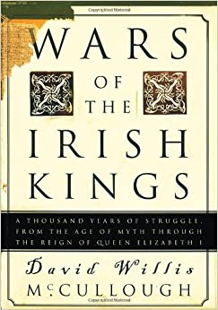 By David Willis McCullough Wars Of The Irish Kings (1st First Edition) [Hardcover]